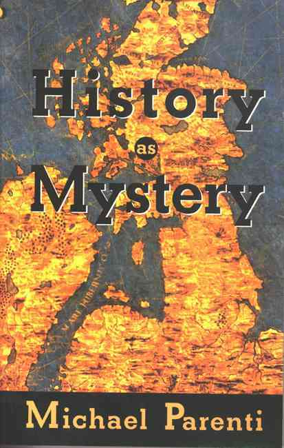 History As Mystery By Parenti, Michael